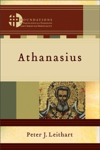 Cover Athanasius (Foundations of Theological Exegesis and Christian Spirituality)
