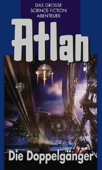 Cover Atlan 40: Die Doppelgänger (Blauband)