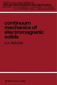 Cover Continuum Mechanics of Electromagnetic Solids