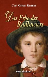 Cover Das Erbe der Radlmeiers