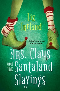 Cover Mrs. Claus and the Santaland Slayings