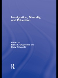 Cover Immigration, Diversity, and Education