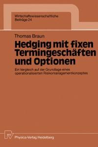 Cover Hedging mit fixen Termingeschaften und Optionen