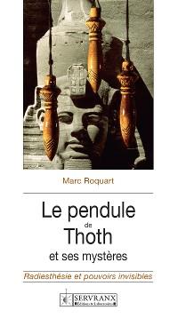 Cover Le pendule de Thoth et ses mystères