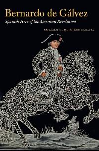 Cover Bernardo de Gálvez