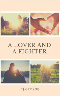 Cover A Lover and a Fighter