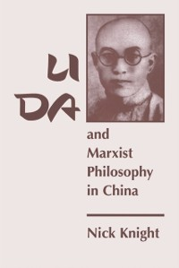 Cover Li Da And Marxist Philosophy In China