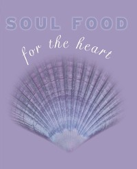 Cover Soul Food for the Heart