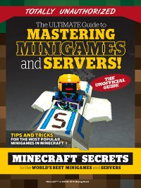 Cover Ultimate Guide to Mastering Minigames and Servers