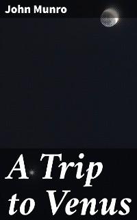 Cover A Trip to Venus