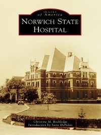 Cover Norwich State Hospital