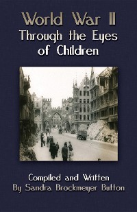 Cover World War II Through the Eyes of Children