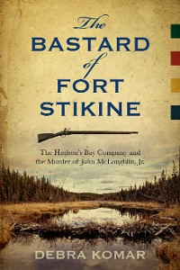 Cover The Bastard of Fort Stikine