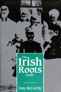Cover The Irish Roots Guide