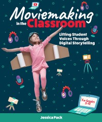 Cover Moviemaking in the Classroom