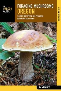 Cover Foraging Mushrooms Oregon