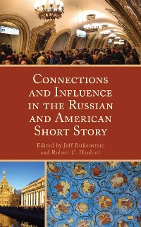 Cover Connections and Influence in the Russian and American Short Story
