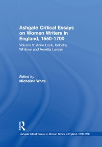 Cover Ashgate Critical Essays on Women Writers in England, 1550-1700