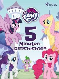 Cover My Little Pony: 5-Minuten-Geschichten
