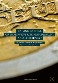 Cover Raising Capital or Improving Risk Management and Efficiency?