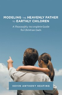 Cover Modeling the Heavenly Father to Earthly Children