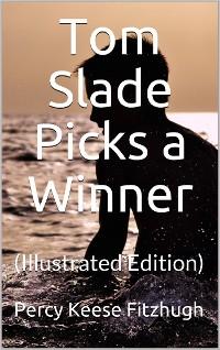 Cover Tom Slade Picks a Winner