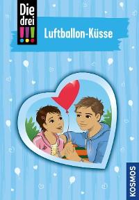Cover Die drei !!!, 84, Luftballon-Küsse (drei Ausrufezeichen)