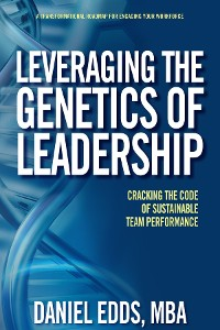 Cover Leveraging the Genetics of Leadership
