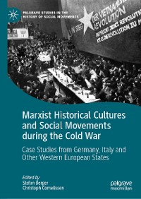 Cover Marxist Historical Cultures and Social Movements during the Cold War