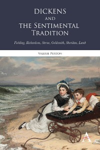 Cover Dickens and the Sentimental Tradition