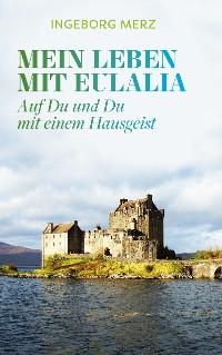 Cover Mein Leben mit Eulalia