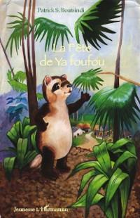 Cover La fete de Ya foufou