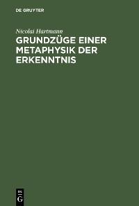 Cover Grundzüge einer Metaphysik der Erkenntnis