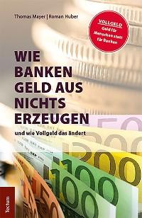 Cover Wie Banken Geld aus Nichts erzeugen