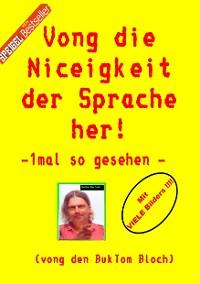 Cover Vong die Niceigkeit der Sprache her !