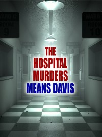 Cover The Hospital Murders