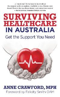 Cover Surviving Healthcare in Australia