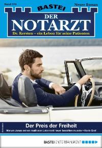 Cover Der Notarzt 374 - Arztroman