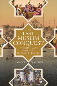 Cover The Last Muslim Conquest