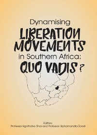 Cover Dynamising Liberation Movements in Southern Africa