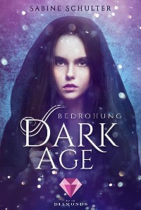 Cover Dark Age 1: Bedrohung
