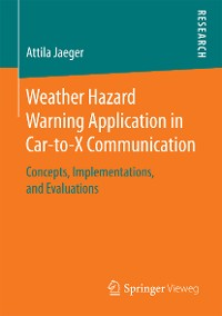 Cover Weather Hazard Warning Application in Car-to-X Communication