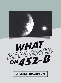 Cover What Happened on 452-B