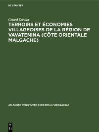 Cover Terroirs et économies villageoises de la région de Vavatenina (Côte orientale malgache)