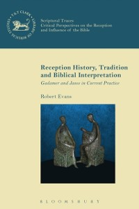 Cover Reception History, Tradition and Biblical Interpretation