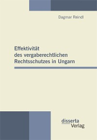Cover Effektivität des vergaberechtlichen Rechtsschutzes in Ungarn