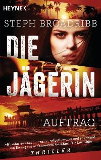 Cover Die Jägerin - Auftrag