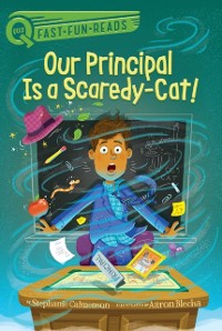 Cover Our Principal Is a Scaredy-Cat!
