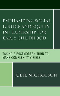 Cover Emphasizing Social Justice and Equity in Leadership for Early Childhood