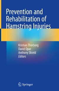 Cover Prevention and Rehabilitation of Hamstring Injuries